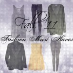Fall Fashion Must Haves for 2011