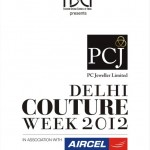 PCJ Delhi Couture Week 2012 Schedule Announced by FDCI